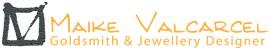 Maike Valcarcel Goldsmith & Jewellery Designer
